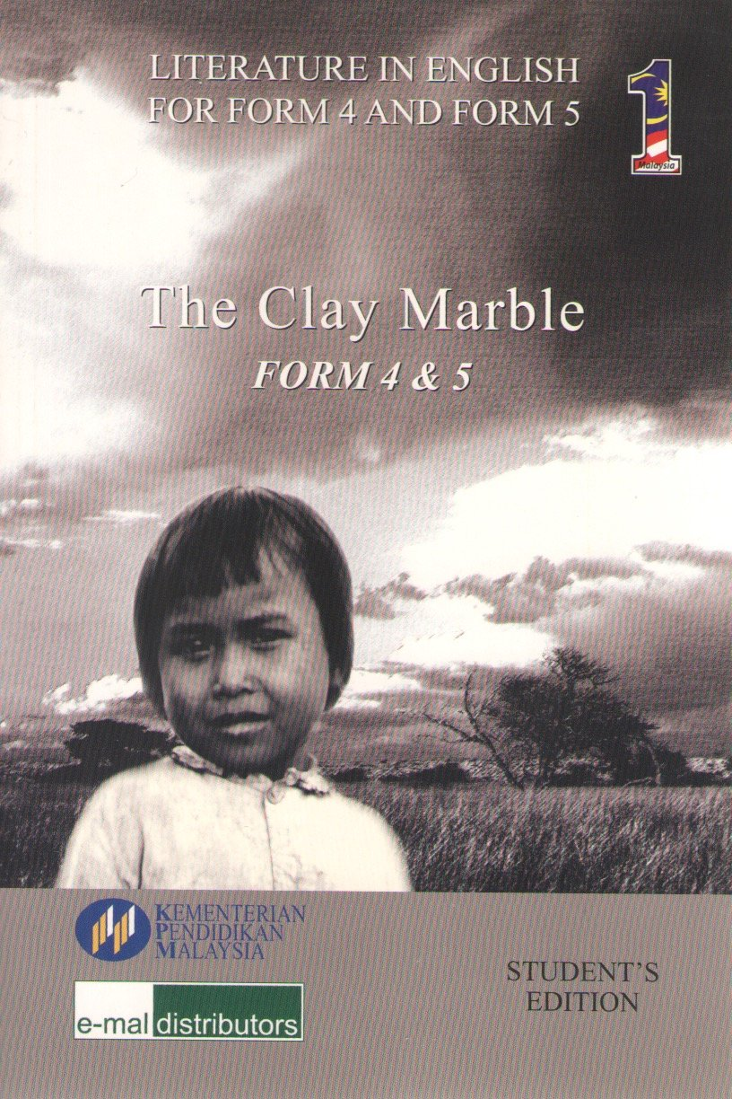 EMal: Buku Teks Komsas The Clay Marble Form 4 5 Literature Component Textbook