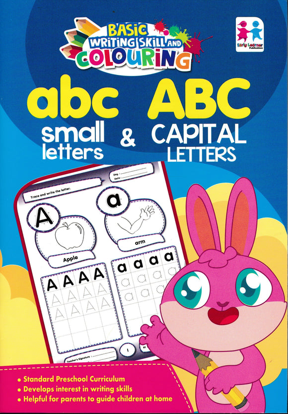 Basic Writing Skill And Colouring: ABC Small Letter & ABC Capital Letters