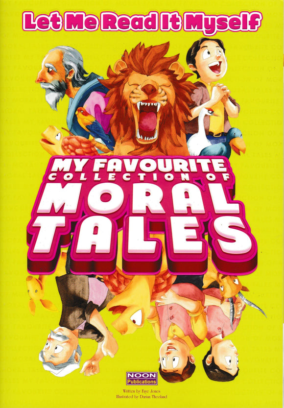 Let Me Read It Myself: My Favourite Collection Of Moral Tales