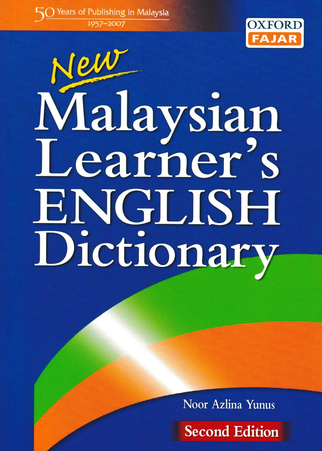 OxfordFajar: New Malaysian Learner's English - English Dictionary 2nd Edition