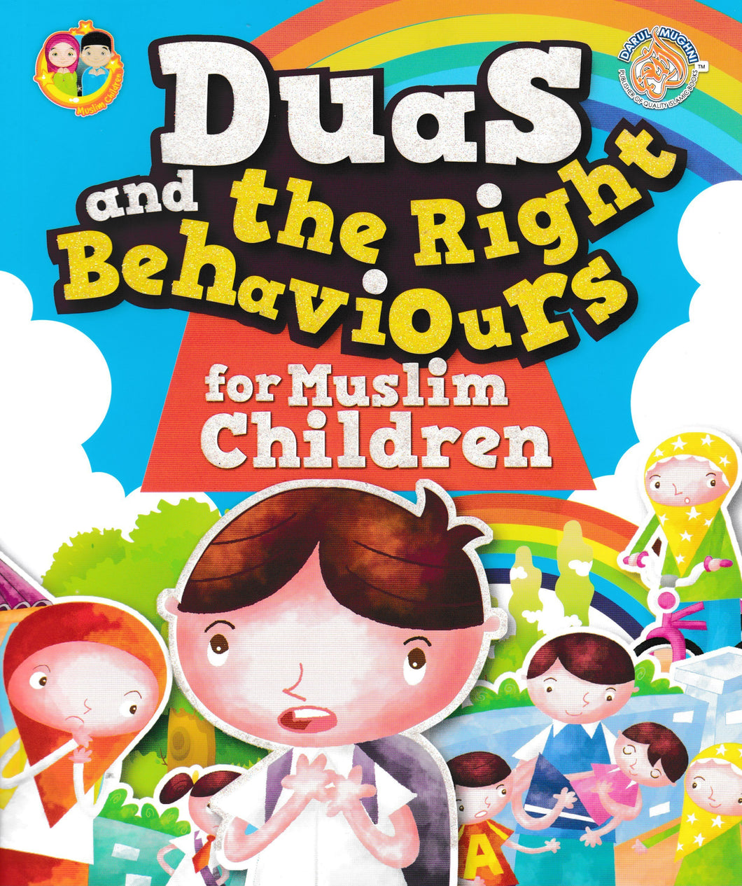 DarulMughni: Duas And The Right Behaviours For Muslim Children