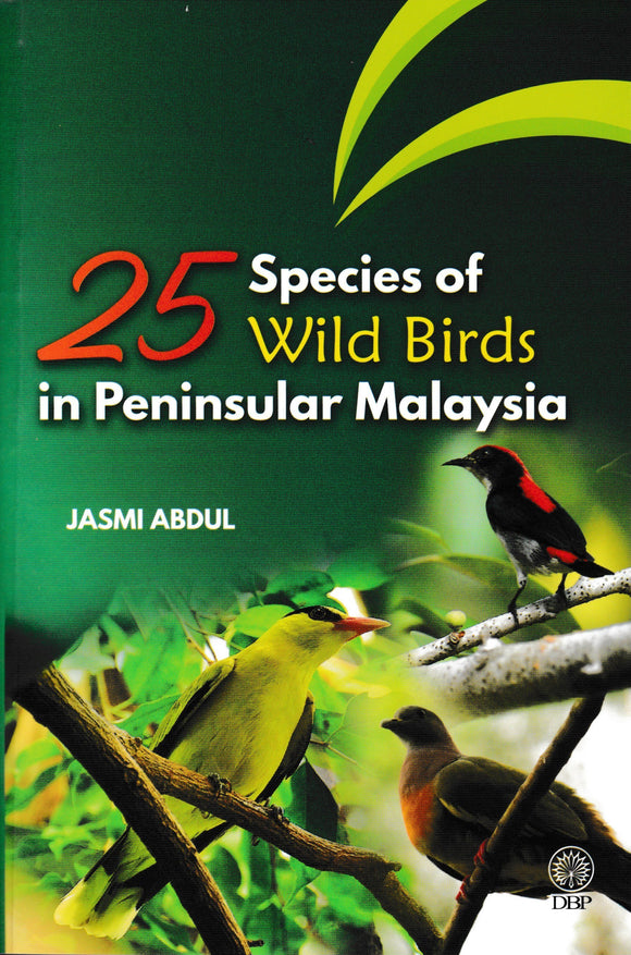 25 Species Of Wild Birds In Peninsular Malaysia