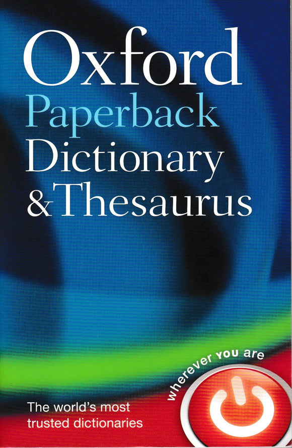 Oxford Paperback Dictionary & Thesaurus Third Edition