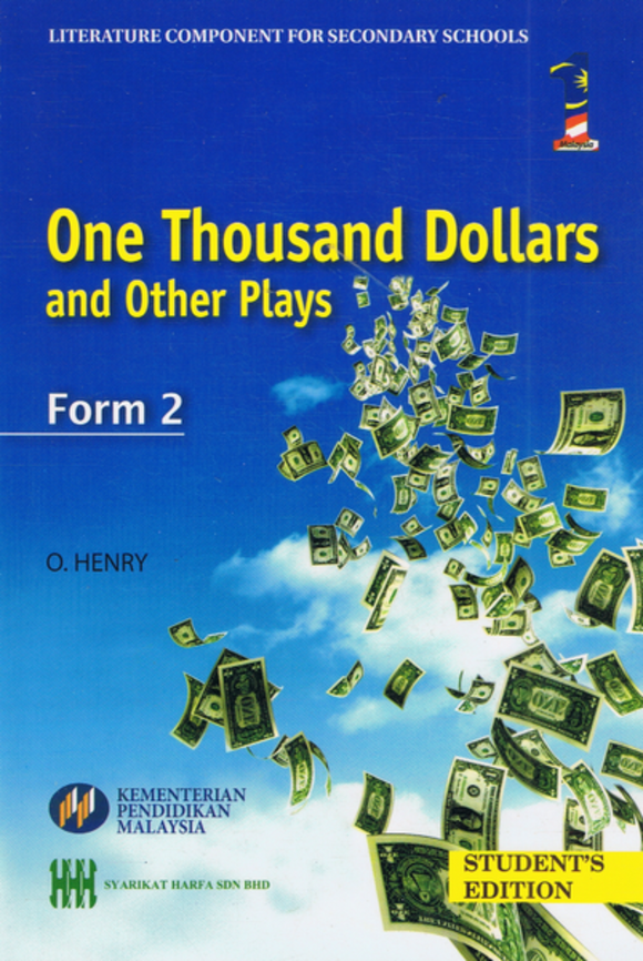 Buku Teks Komsas One Thousand Dollars And Other Plays Form 2 Literature Component Textbook