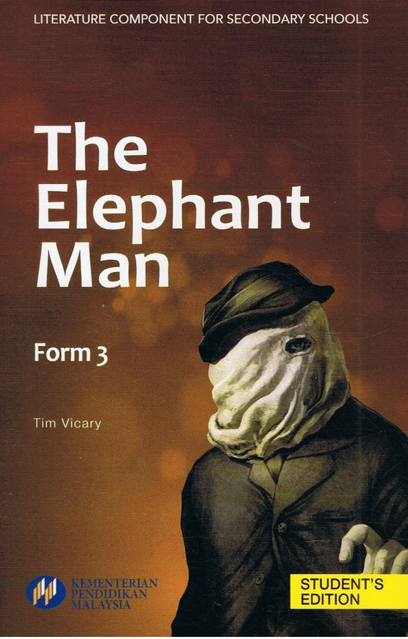 Buku Teks Komsas The Elephant Man Form 3 Literature Component Textbook