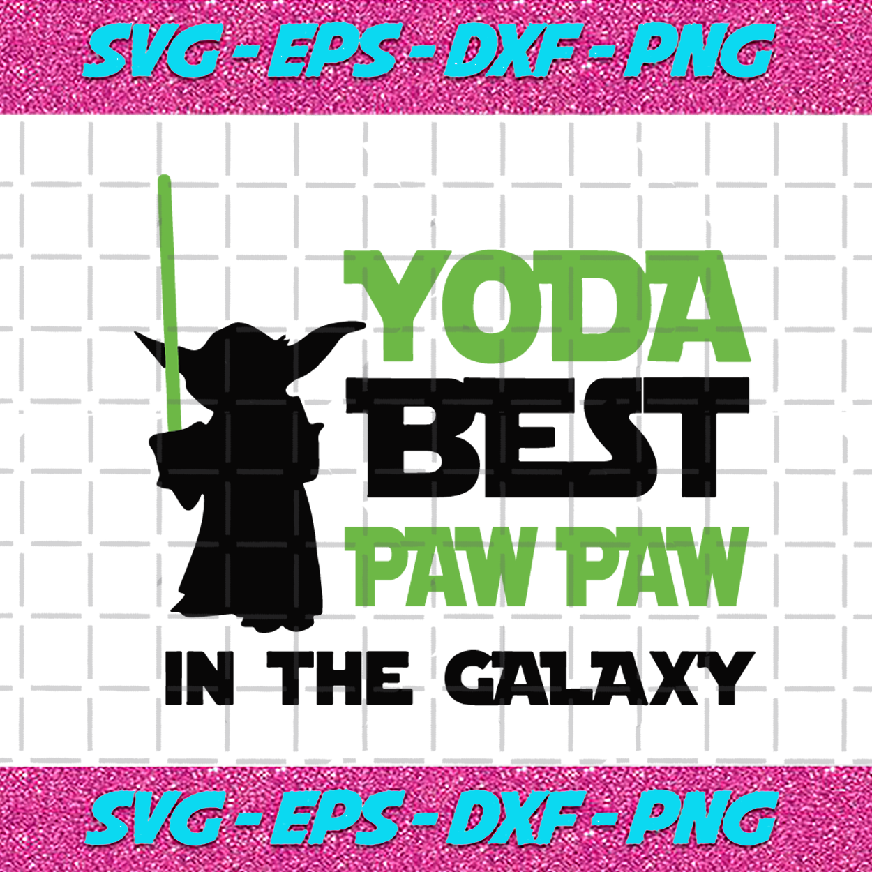 Free #2 father's day svg bundle by omc studio ($4.99). Yoda Best Paw Paw In The Galaxy Fathers Day Svg Fathers Day Gift Yoda Bundlefunny SVG, PNG, EPS, DXF File