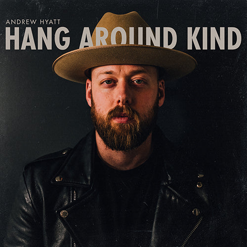 Hang Around Kind