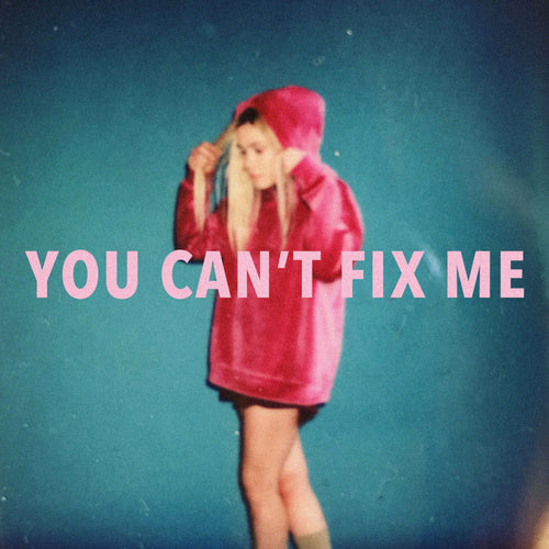You Can't Fix Me