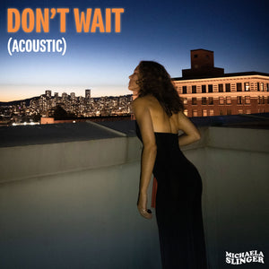 Don't Wait (Acoustic)