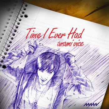 Time I Ever Had