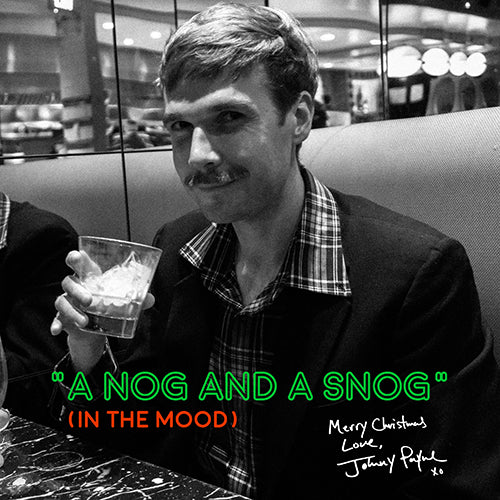 A Nog And A Snog (In The Mood) Radio Mix