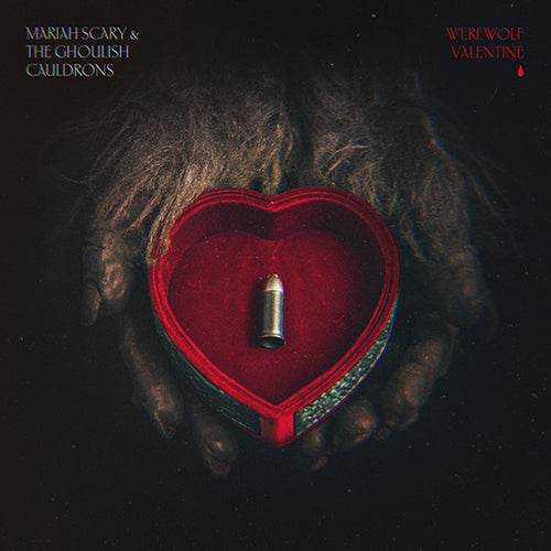 Werewolf Valentine (Mariah Scary & the Ghoulish Cauldrons)