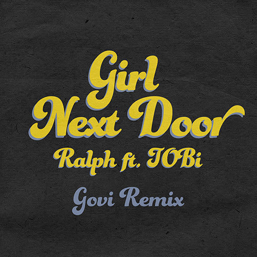 Girl Next Door (Feat. Tobi) Gavi Remix