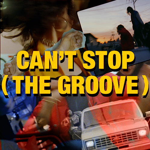 Can't Stop (The Groove)