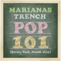 Pop 101 (Barely Feat. Anami Vice)