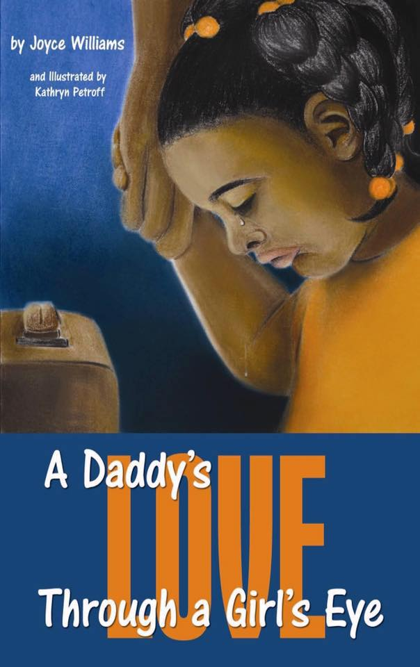 A Daddy's Love Through A Girl's Eye