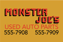 Load image into Gallery viewer, Monster Joe's Used Auto Parts Pulp Fiction Sign