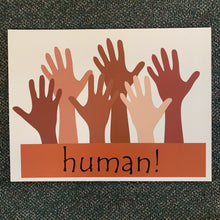 Load image into Gallery viewer, Human Hands of All Colors Yard Sign