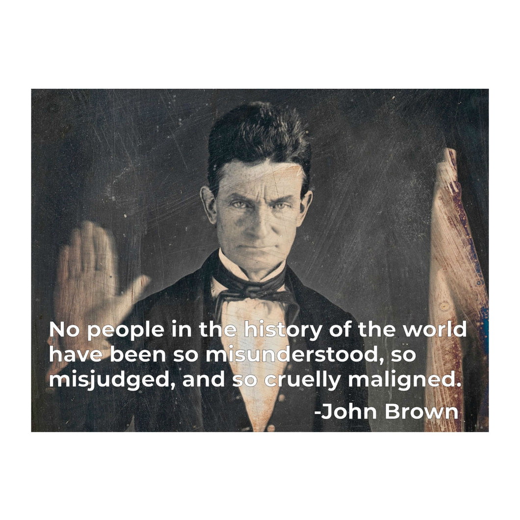 John Brown Treated Cruelly Yard Sign