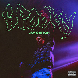 "JAY CRITCH ""SPOOKY"" PRODUCED BY AXL BEATS"