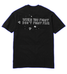 DON'T FIGHT FAIR BLM TEE