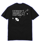 EVERYBODY'S SOMEBODY'S EVERYTHING BLM TEE