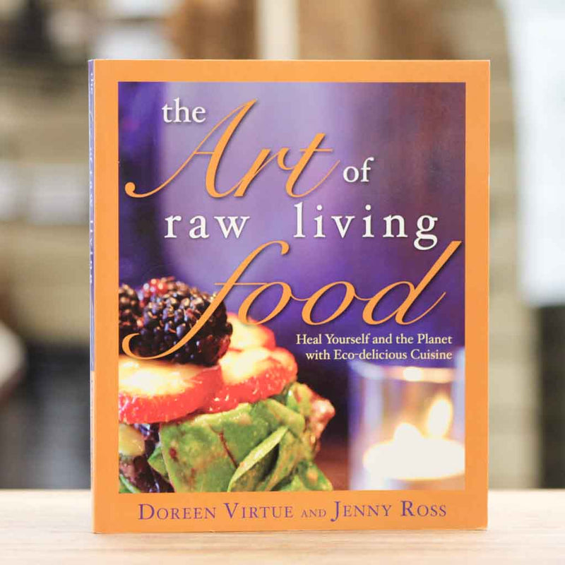 Book - The Art Of Raw Living Food by Doreen Virtue