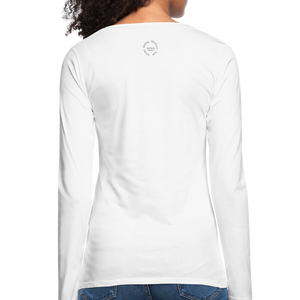 Straight Outta Excuses Women's Premium Slim Fit Long Sleeve T-Shirt - white
