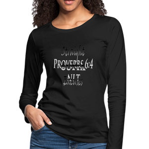 Straight Outta Excuses Women's Premium Slim Fit Long Sleeve T-Shirt - black