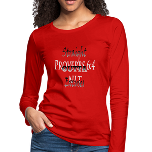 Straight Outta Excuses Women's Premium Slim Fit Long Sleeve T-Shirt - red