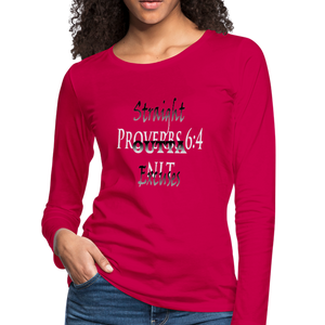 Straight Outta Excuses Women's Premium Slim Fit Long Sleeve T-Shirt - dark pink