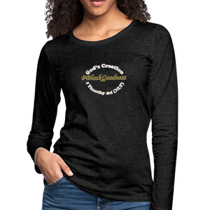 Black Goodness Women's Premium Slim Fit Long Sleeve T-Shirt - charcoal gray