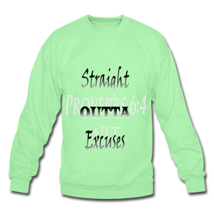 Straight Outta Excuses Unisex Crewneck Sweatshirt - lime