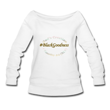 Load image into Gallery viewer, Black Goodness Wideneck Sweatshirt - white
