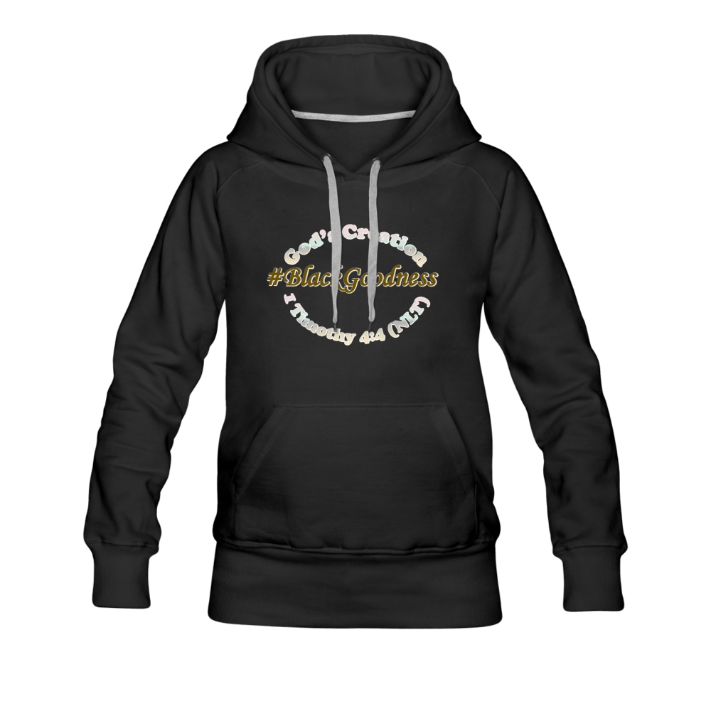 Black Goodness Women's Premium Hoodie - black