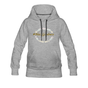 Black Goodness Women's Premium Hoodie - heather gray