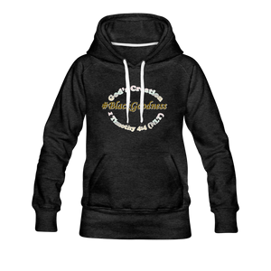 Black Goodness Women's Premium Hoodie - charcoal gray