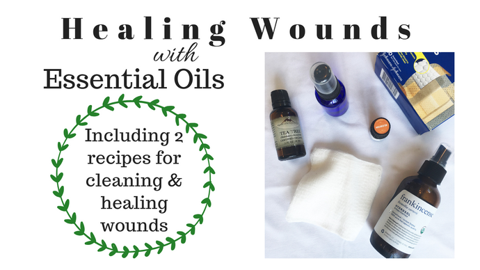 Healing Wounds with Essential Oils