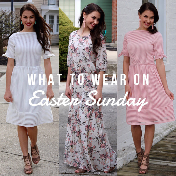 What To Wear On Easter Sunday | Piper Street