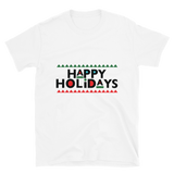Happy Holidays Unisex T-Shirt