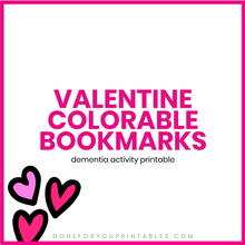 Load image into Gallery viewer, Valentine Colorable Bookmarks