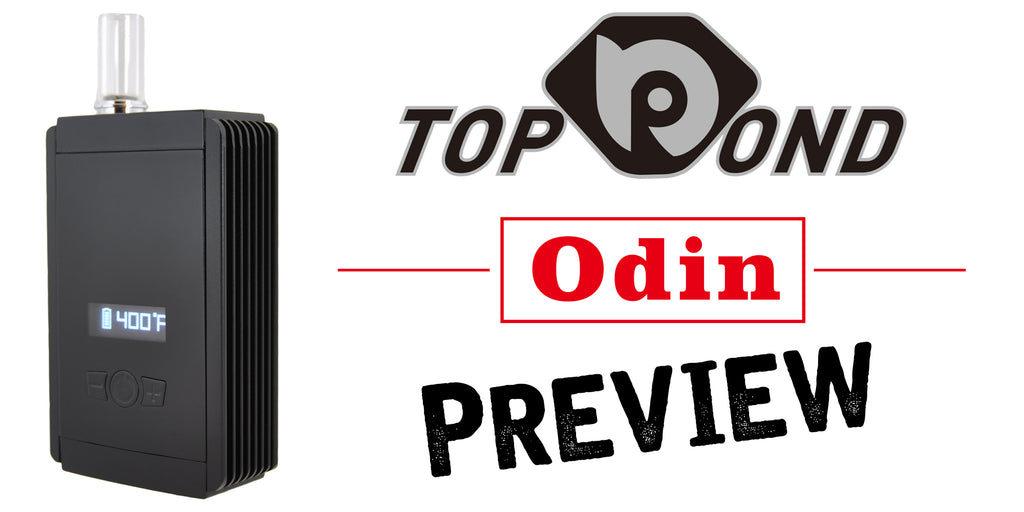 top bond odin vaporizer preview puffitup