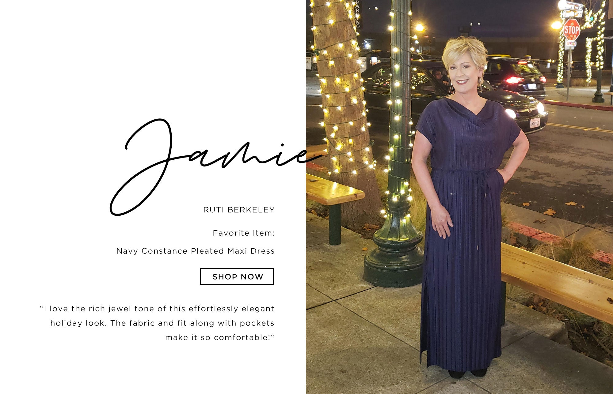 Jamie Ruti Berkeley   I love the rich jewel tone of this effortlessly elegant holiday look. The fabric and fit along with pockets make it so comfortable!