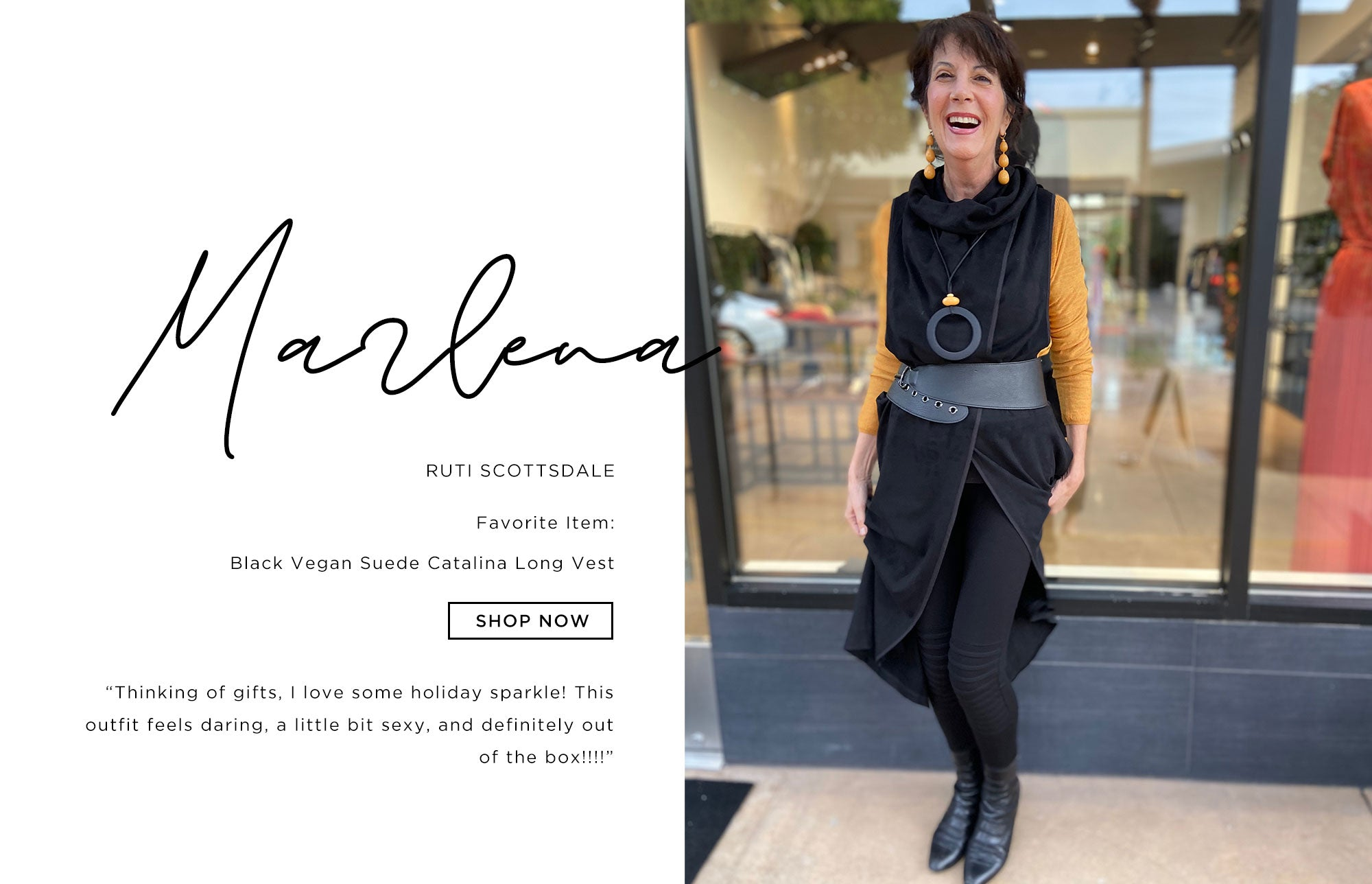 Marlena Ruti Scottsdale   Thinking of gifts, I love some holiday sparkle! This outfit feels daring, a little bit sexy, and definitely out of the box!!!!