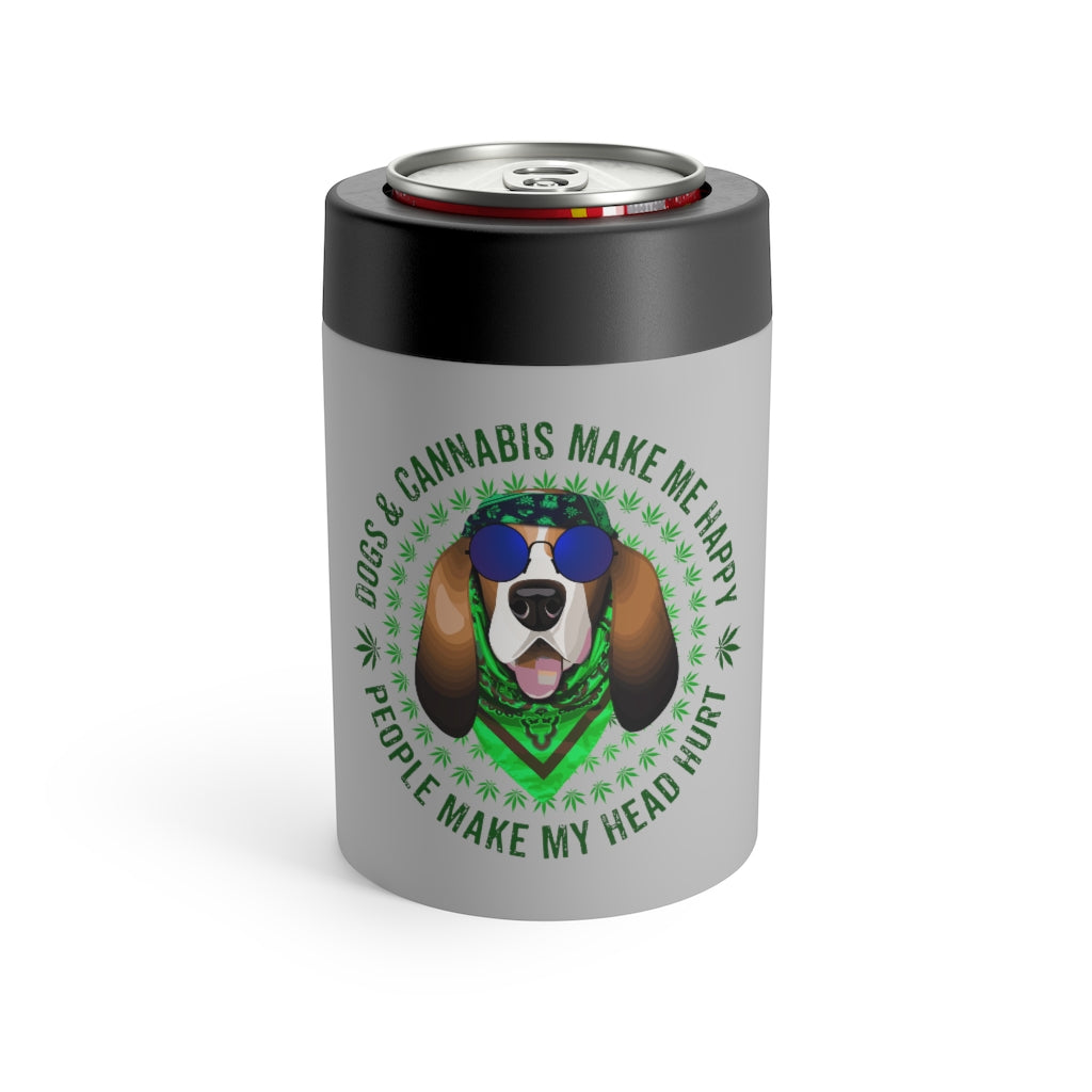 Dogs & Cannabis Make Me Happy People Make My Head Hurt Can Holder