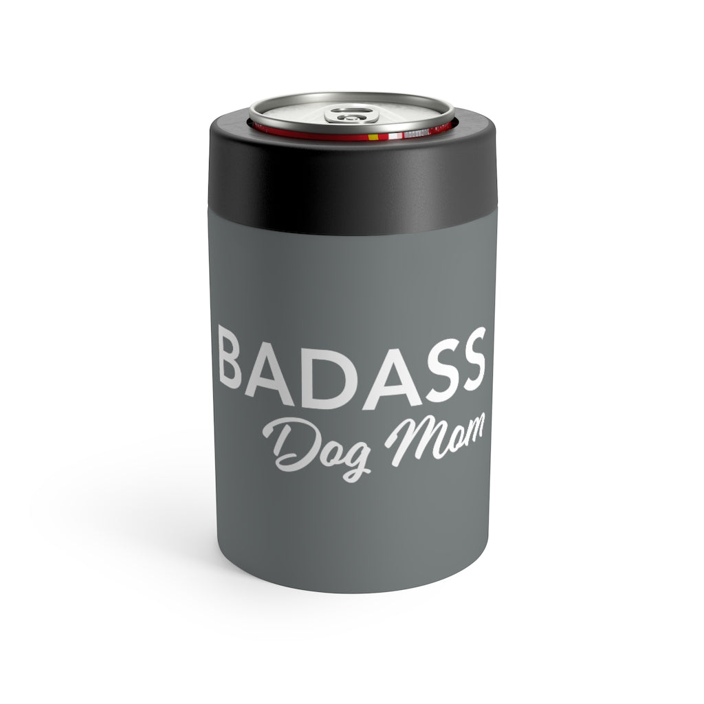 Badass Dog Mom Can Holder