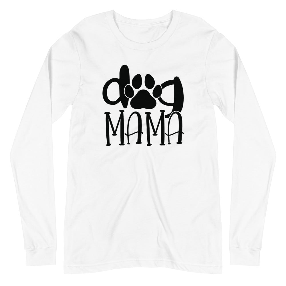 Dog Mama Long Sleeve