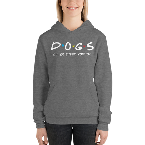 Friends - I'll Be There For You (Dog Lovers) Hoodie