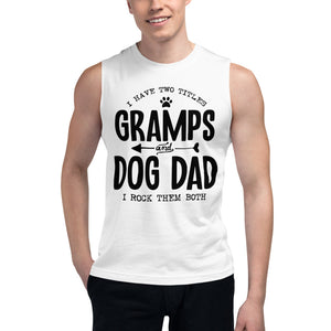 Gramps & Dog Dad Muscle Tank