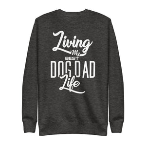 Living My Best Dog Dad Life Crew Neck